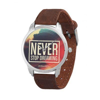 Наручные часы Never stop DREAMING